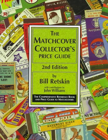 Matchbox Collectors Catalog (The Matchcover Collector's Price Guide: The Comprehensive Reference Book and Price Guide to Matchcovers, 2nd Edition)