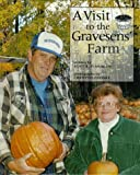 A Visit to the Gravesens' Farm, Alice K. Flanagan, 0516207784