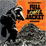 Full Metal Jacket Diary | Matthew Modine