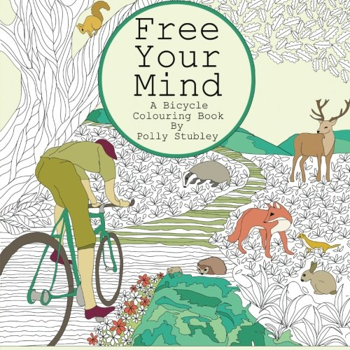 Free Your Mind. A Bicycle Colouring Book