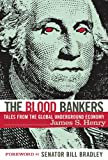 The Blood Bankers, James S. Henry, 1560257156