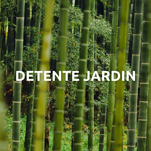 detente jardin by zen musique prime on amazon music amazoncom - Detente Jardin