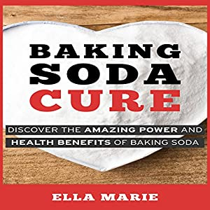 Baking Soda Cure Audiobook