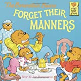 img - for The Berenstain Bears Forget Their Manners (Berenstain Bears First Time Books) by Stan Berenstain (27-Mar-1990) Paperback book / textbook / text book