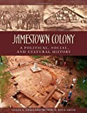 Jamestown Colony, Frank E. Grizzard and Daniel Boyd Smith, 185109637X