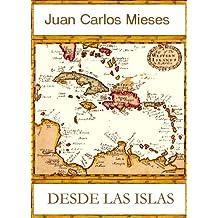 Desde las islas, ¿nosotros, quiénes somos? (Spanish Edition) Feb 15, 2011