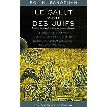 SALUT VIENT DES JUIFS (LE)