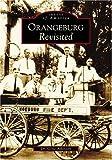 Orangeburg Revisited (SC)  (Images of America)
