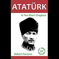 Ataturk in Ten Short Chapters