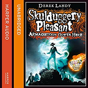 Armageddon Outta Here - The World of Skulduggery Pleasant Audiobook