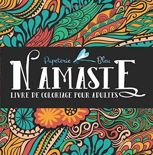 Namaste: Livre De Coloriage Pour Adultes por Papeterie Bleu