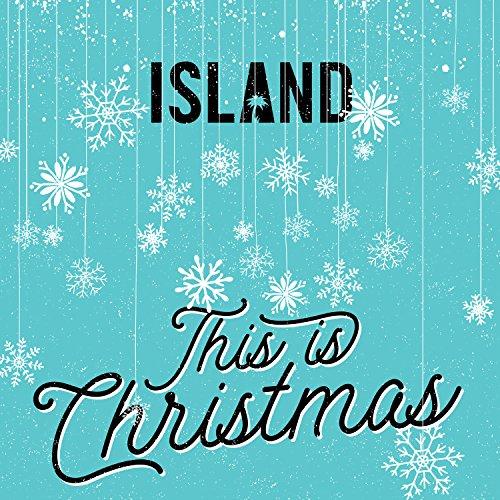 Island - This Is Christmas