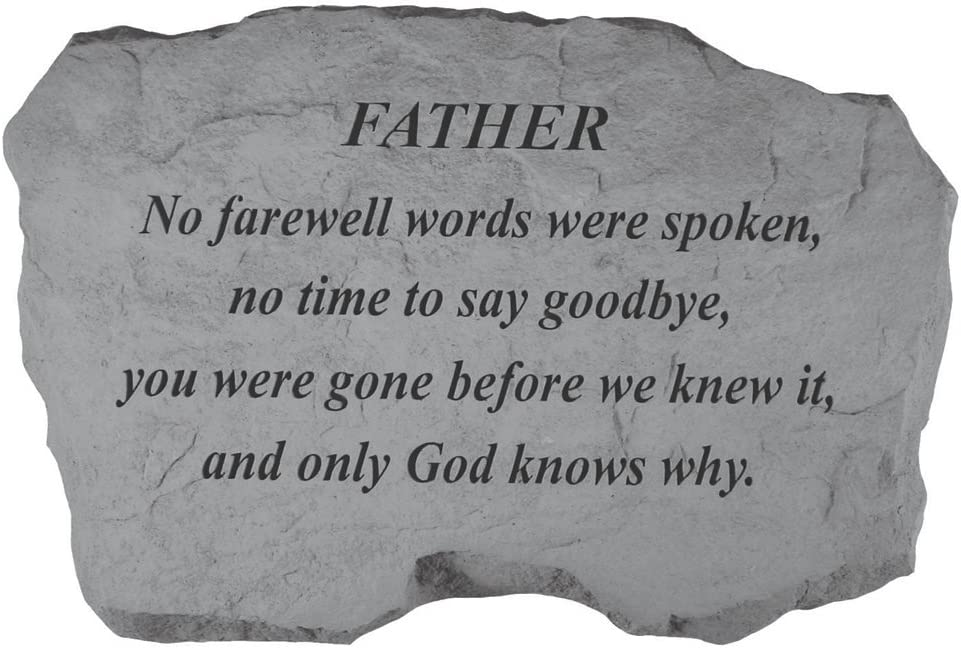 Kay Berry- Inc. 97920 Father-No Farewell Words Were Spoken - Memorial - 16 Inches x 10.5 Inches x 1.5 Inches