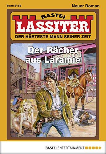 Lassiter - Folge 2158: Der Rächer aus Laramie (German Edition)