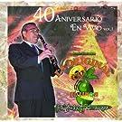 40 Aniversario En Vivo 1 by Original Banda El Limon