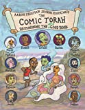 img - for The Comic Torah: Reimagining the Very Good Book book / textbook / text book