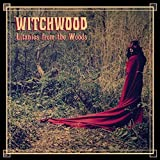 Litanies From the Woods by WITCHWOOD (2015-08-03)