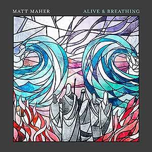 Alive & Breathing
