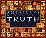 img - for Americans Who Tell the Truth by Shetterly Robert (2008-05-01) Paperback book / textbook / text book