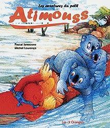 Les aventures du petit Atimouss