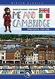 Me and Cambridge: diario di viaggio - parte prima (Italian Edition)