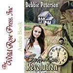 Spirit of the Revolution | Debbie Peterson