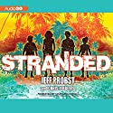 Stranded Audiobook by Jeff Probst, Chris Tebbetts Narrated by Charles Carroll