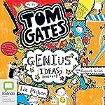 Genius Ideas (Mostly): Tom Gates, Book 4   Liz Pichon