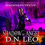 Shadow of Angel: Bloodstone Trilogy, Book 2 | D.N. Leo
