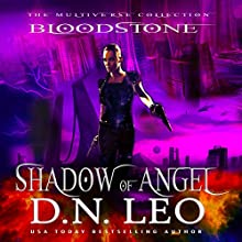 Shadow of Angel: Bloodstone Trilogy, Book 2 Audiobook by D.N. Leo Narrated by Catherine Edwards
