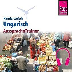 Ungarisch (Reise Know-How Kauderwelsch AusspracheTrainer)