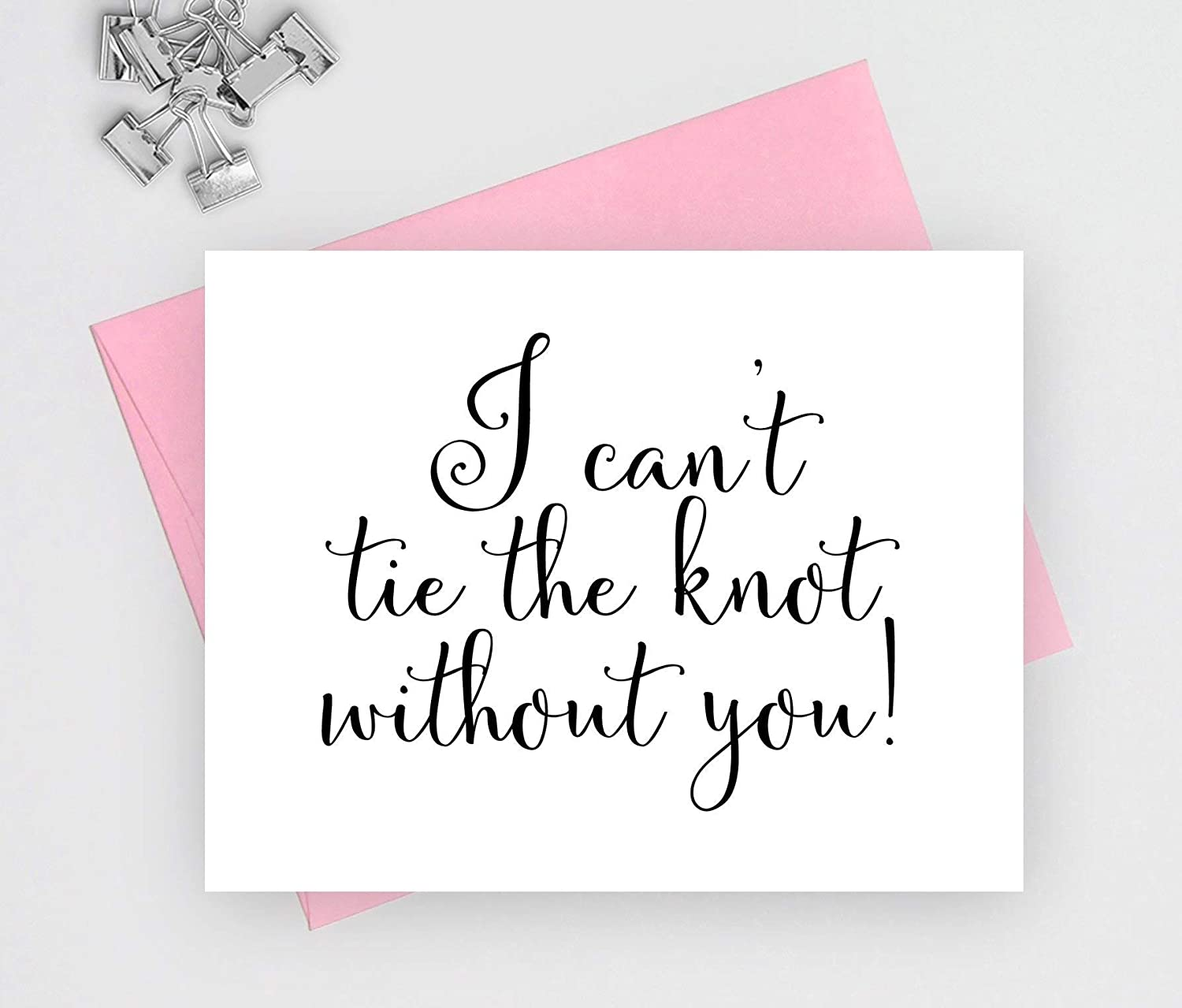 1 folded card I cant tie the knot without you card note cards for wedding will you be my bridesmaid card
