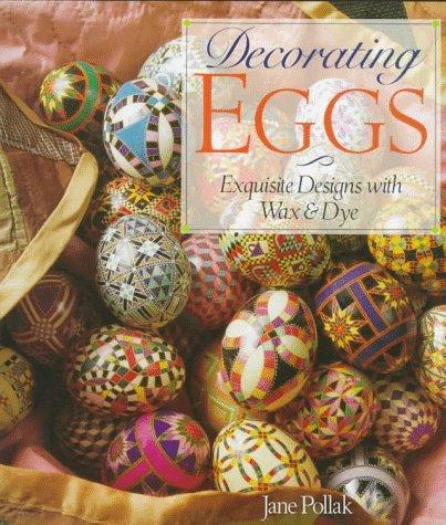 装饰鸡蛋:精美的设计与蜡和染料