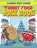 The Funny Food Joke Book (Laugh Out Loud)