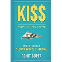 Ki$$: Stocks To Build A Second Source Of Income.: Keep It Simple, Stupid.