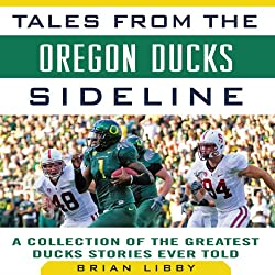 Tales from the Oregon Ducks Sideline