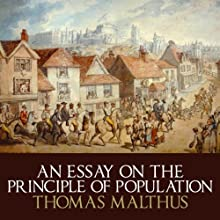 An Essay on the Principle of Population Audiobook by Thomas Malthus Narrated by Gareth Armstrong