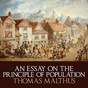 an essay on the principles of population malthus