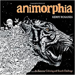 Amazon Animorphia An Extreme Coloring And Search Challenge 9780147518361 Kerby Rosanes Books