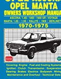 OPEL ASCONA OPEL MANTA OWNERS WORKSHOP MANUAL 1970-1975