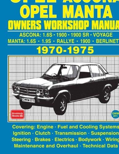 OPEL ASCONA OPEL MANTA OWNERS WORKSHOP MANUAL 1970-1975