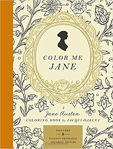 amazoncom color me jane a jane austen adult coloring book 9780451496560 jacqui oakley books - Color Me Books