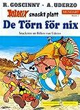 Asterix Mundart (Plattdeutsch 2), Bd.2, De Törn för nix