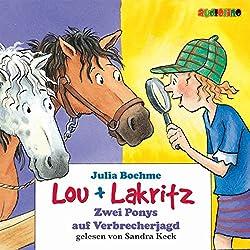 Zwei Ponys auf Verbrecherjagd (Lou und Lakritz 6)