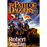 The Path of Daggers (The Wheel of Time, Book 8) (Wheel of Time, 8)
