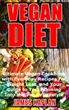 Look no further for your ultimate guide to the Vegan diet and its many facets; now updated with extra recipes you'll want to make everyday!Use the cookbook of a vegan diet to build the body of your dreams and get the healthiest state of your life by ...