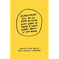 Unsolicited Advice 2019: Weekly Planner