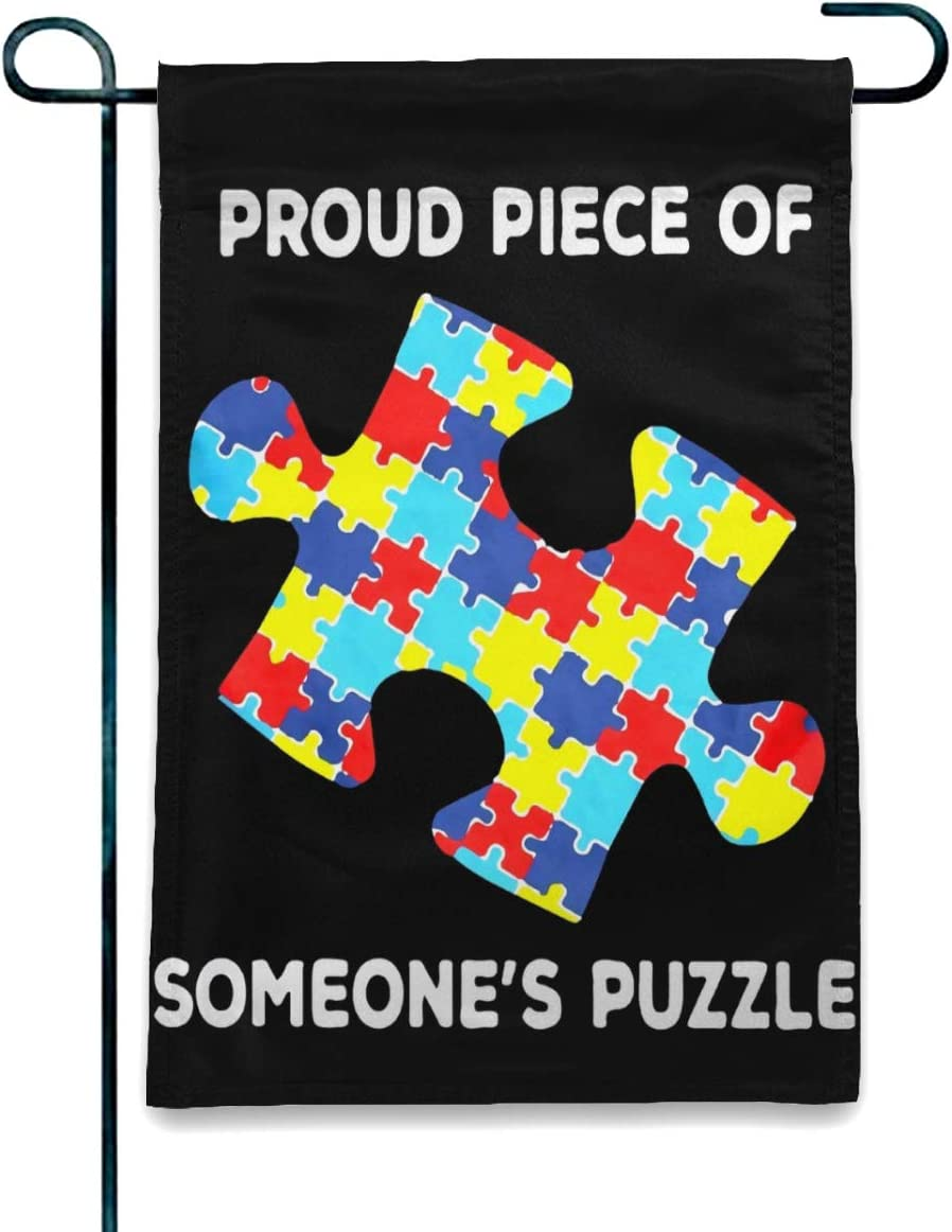 Welcome Seasonal Garden Flag Vertical Double Sided Polyester Yard Lawn Outdoor Decor Proud Piece of Someones Puzzle Autism Awareness Garden Flag Banner Vivid Color to Bright Up Your best gift 12×18
