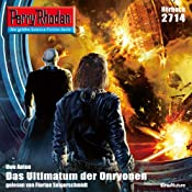 Das Ultimatum der Onryonen (Perry Rhodan 2714) | Uwe Anton