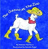 The Gazoo at the Zoo, Mebane Harrison, 1934749370